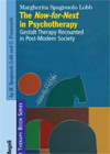 THE NOW-FOR-NEXT IN PSYCHOTHERAPY
